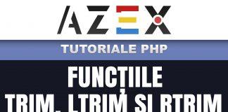 Tutoriale de PHP - Lecția 58 - Funcțiile trim, ltrim și rtrim