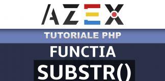 Tutoriale de PHP - Lecția 60 - Funcția substr()