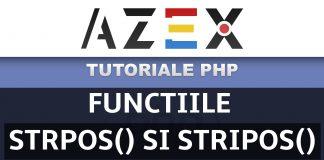 Tutoriale de PHP - Lecția 61 - Funcțiile strpos și stripos
