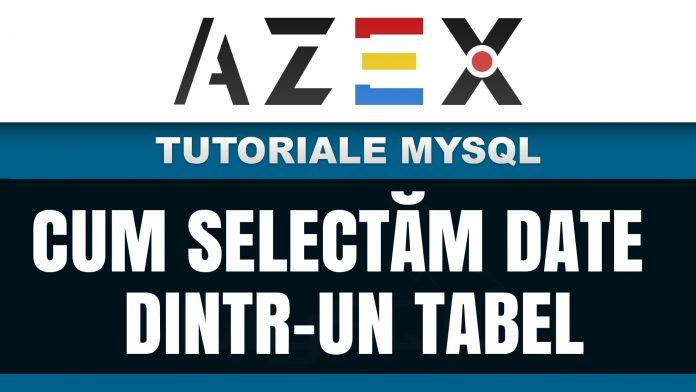 Tutoriale de MySQL - Lecția 5 - Cum selectăm date dintr-un tabel