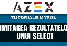 Tutoriale de MySQL - Lecția 6 - Limitarea rezultatelor unui select (LIMIT și OFFSET)